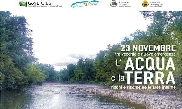 A Lioni il convegno del Gal Cilsi 'L'Acqua e la Terra, rischi e risorse nelle aree interne'