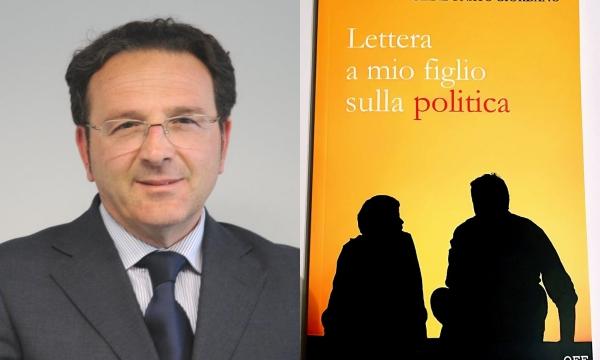 'Lettera a mio figlio sulla politica', il libro di Giordano a Sant'Angelo dei Lombardi