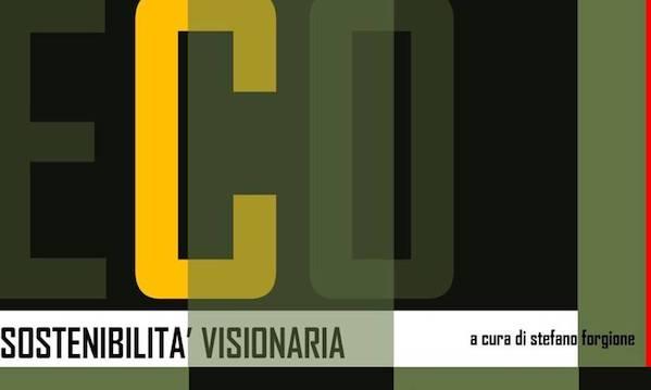 Sostenibilità visionaria, la mostra Eco di Avellino