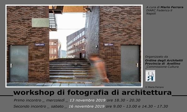 Fotografia di un'architettura: tecnica o arte, il workshop ad Avellino